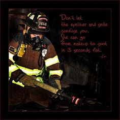 Female Firefighter :D --this includes going from a dress and high ...