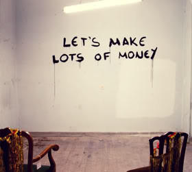 Let's Make Lots Of Money ""