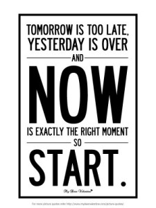 motivational-quotes-tomorrow-is-too-late-300x400