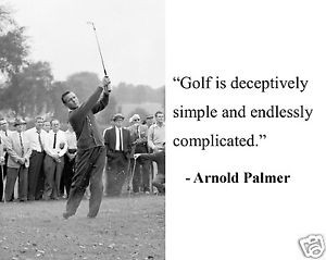 Arnold-Palmer-golf-is-Famous-Quote-8-x-10-Photo-Picture-dg1