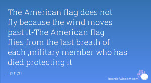 flag does not fly because the wind moves past it-The American flag ...