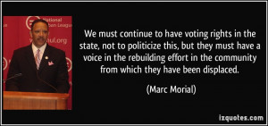 We must continue to have voting rights in the state, not to politicize ...