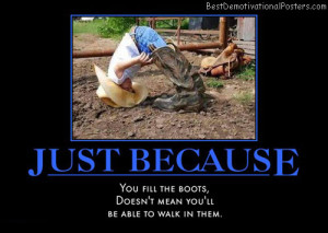just-because-cowboy-boot-fail-humor-best-demotivational-posters