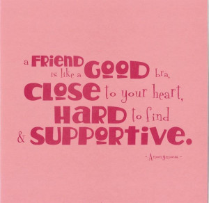 bra, close to your heart, good friend, hard to find, quote