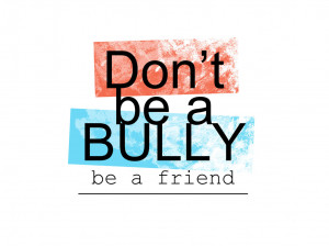 Don't be a bully be a friend by Zaboshi