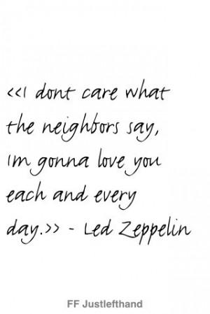 led zeppelin, love, quote, words, zeppelin