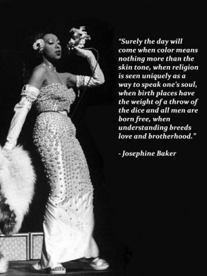 ... Josephine Baker Quotes, Quotes Advice Whatever, Female Quotes, Wisdom