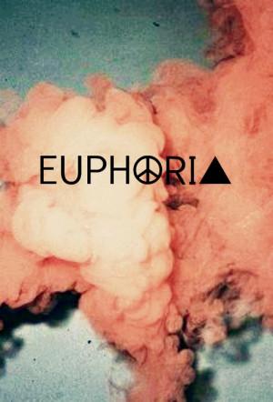 one word quotes - euphoria