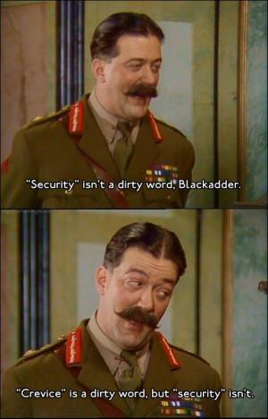 ... General Melchett, Blackadder Goes Forth #quotes: Blackadd Quote