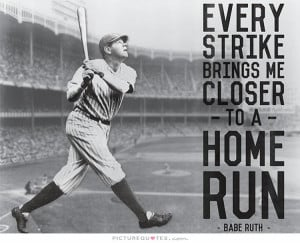 famous baseball quotes babe ruth babe ruth