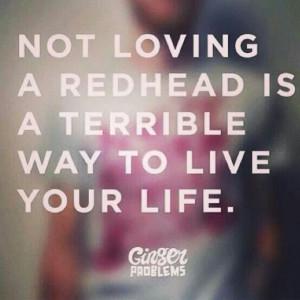 Not Loving A Redhead...