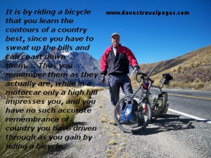 This is another one of my favourite cycling quotes.