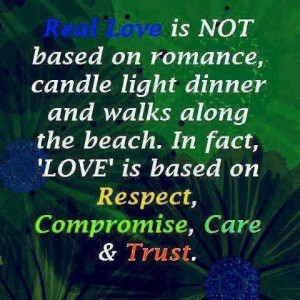 Life-Love-Quotes-Real-Love-Is-Not-Based.jpg