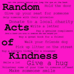 2015 February Random Acts Of Kindness Day Quotes
