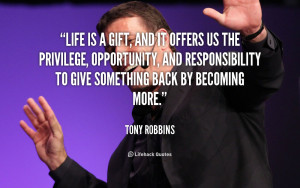 quote-Tony-Robbins-life-is-a-gift-and-it-offers-1018.png