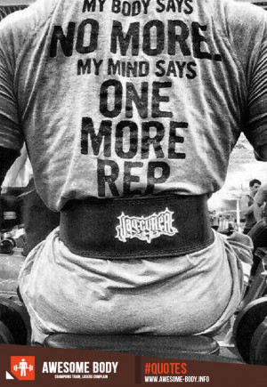 Gym Motivation   One more rep   Awesome motivational quotes