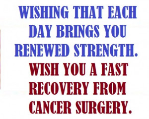 Funny Get Well Sayings After Surgery Get better soon!