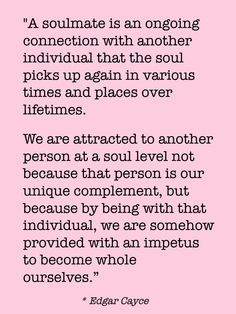 ... person at a soul level not because that person is our unique