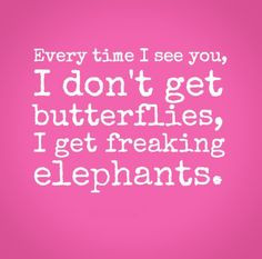 Cute Elephant Quotes Time butterflies cute quotes
