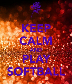 Softball quotes, sports, sayings, best, play