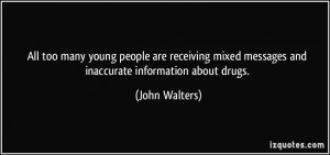 All too many young people are receiving mixed messages and inaccurate ...