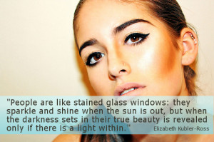 Quotes About Beauty: Elizabeth Kubler-Ross