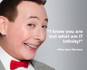 know you are but what am I? Infinity!