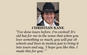 Christian Kane quote abt the bus touring up for the movie 50to1