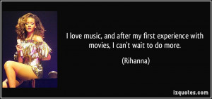 love music, and after my first experience with movies, I can't wait ...
