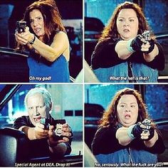Melissa McCarthy and Sandra Bullock in The Heat! I love this scene ...