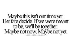 Be Together Quotes, Maybe And If Quotes, Girl Quotes, Best Life Quotes ...