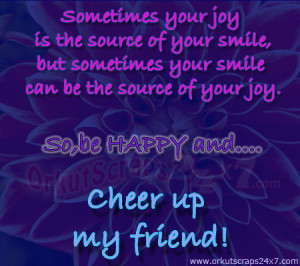 Cheer Up Quotes For Friends Com/be-happy-and-cheer-up/