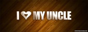 love you uncle quotes source http pagecovers com view cover i love ...