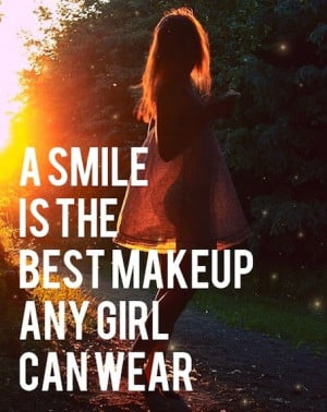 smile_is_the_best_makeup_any_girl_can_wear