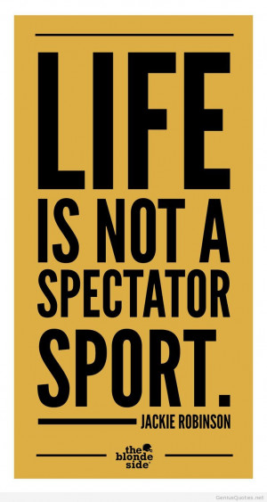Quotes about life and Sports