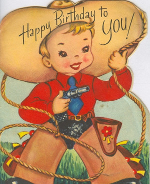 Happy Birthday To You! Lil Cowboy With A Very Big Hat.