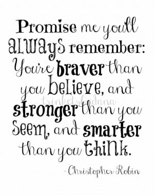 're braver than you believe...