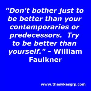 motivational quotes, william faulkner quotes, motivational, motivation ...