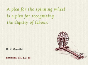 ... For Recognizing The Dignity Of Labour Quotes Saying From M.K.Gandhi