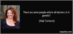 More Aida Turturro Quotes