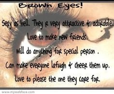 quotes about brown eyes brown eyes more life quotes browneyes ...