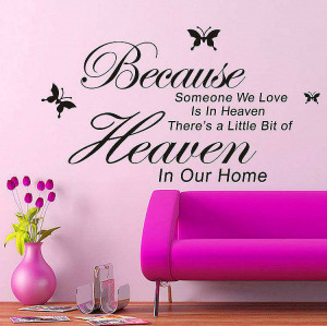 Because someone we love is in heaven wall quotes sticker