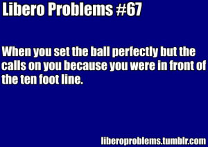 volleyball sayings for liberos