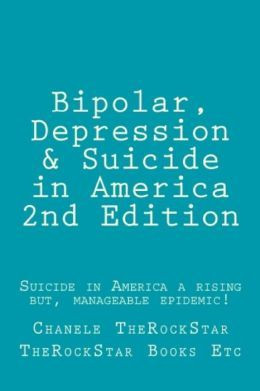 Bipolar Depression Suicide in America Managing Mental Illness is ...