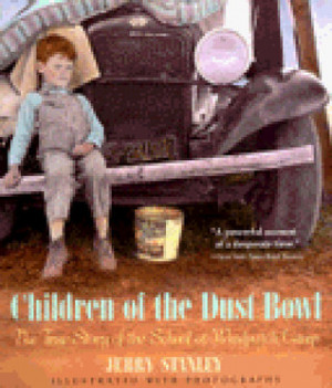 Children of the Dust Bowl: The True Story of the School at Weedpatch ...
