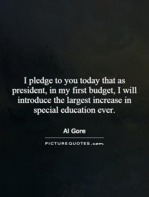 pledge to you today that as president, in my first budget, I will ...