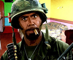 My favorite line from Tropic Thunder