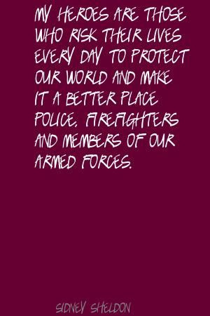 Firefighter/police/military quote