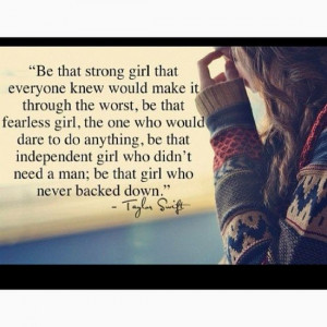 hard to, though. #taylorswift #strength #confidence #fearless #quotes ...