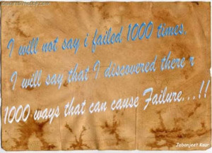 Will Not Say I Failed 1000 ~ Failure Quote